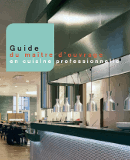 Couverture de l'ouvrage Guide to Project owner in professional kitchens